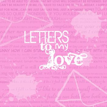 Letters to My Love by kashi562