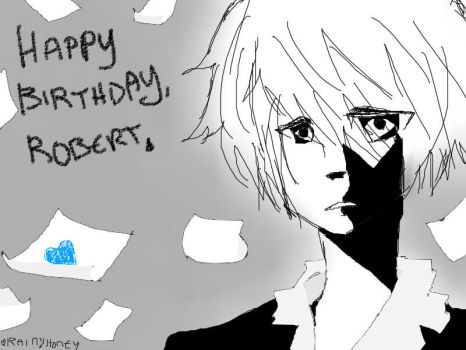 Happy Birthday Robert by yukkurionion