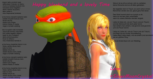 Happy Weekend and a lovely Time by SilverMoonCrystal