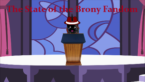 The State of the Brony Fandom by Blackbird2