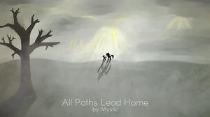 All Paths Lead Home - Cover art by Mysticwrites