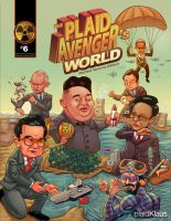 Plaid Avenger's World 6: Nuclear Security Edition by plaidklaus