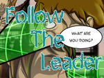 Follow The Leader Page 17 by LochCamaen