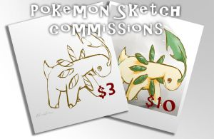 Pokemon Sketch Commissions by Pluffers