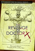 CFTP Presents: The Revenge of Dr. X by Weirdonian