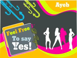 Feel Free by ayeb