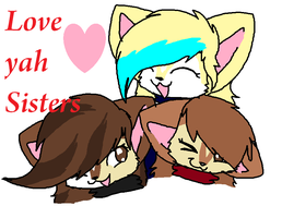 love you mah sisters by J0LIA