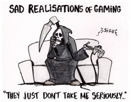 Sad realisation of gaming... by fan4battle