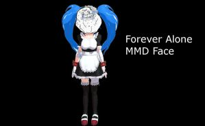 MMD Forever Alone Face by amiamy111