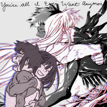 You're All I Ever Wanted Anymore by DragonLover2000