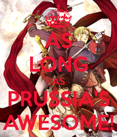 BTT-As Long as Prussia's Awesome by LittleFlower23