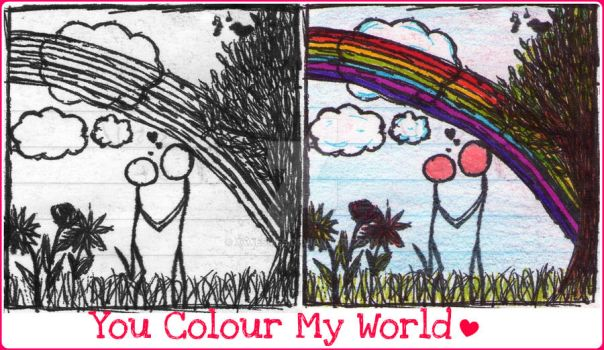 You Colour My World by xxxEsmee