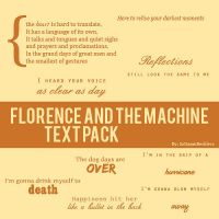 Florence+TheMachine Text Pack by SoDamnReckless