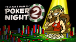 Let's Play Poker Night 2! by Bobfleadip