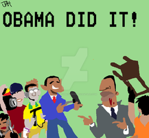 OBAMA DID IT! by Oldirtymastered