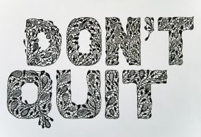 Don't quit by Envita