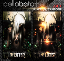 Infected [collab With Takiboshi] by Aura-Blade4