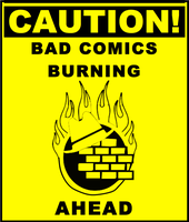 Where bad comics burn by JediArtisan