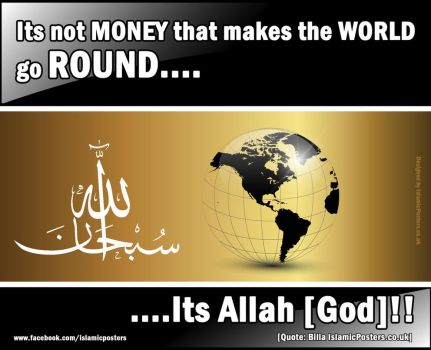 Allah makes the world go round by billax