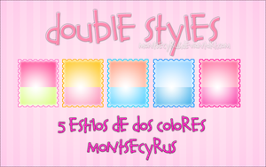 Double Styles by Montsecyrus