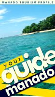 Your Guide to Manado by farlydapamanis
