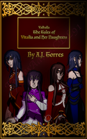 Valhalla-The Tale of Vitalia and her Daughters by TaCDLunaria91