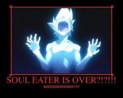 Soul Eater Is Over?!?!!! by deathgirl88