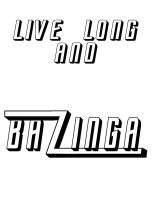 live long and bazinga!! by BlindAcolyte