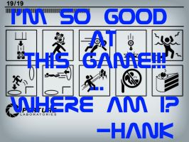 Portal Quote - Hank by Lorcain