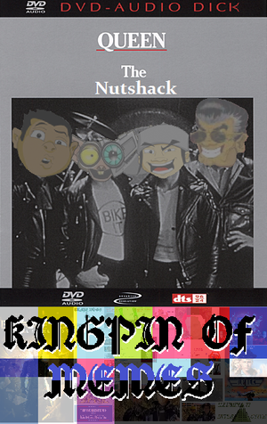 Another One Bites the Nutshack by KingpinOfMemes