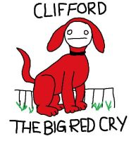 Clifford The Big Red Cry by ShadowCat451