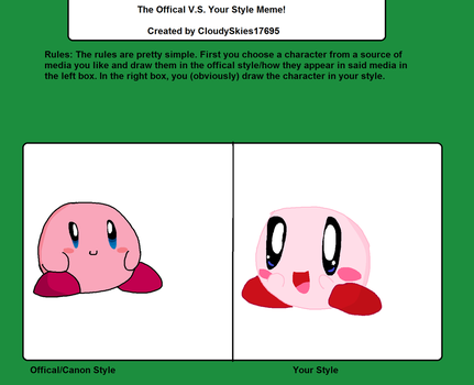 Official V.S. Your Style Meme: Kirby by CloudySkies17695