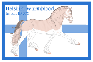 The Helsinki Warmblood Import ID 079# by LiaLithiumTM