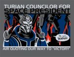 Turian Councilor for President by savagesparrow