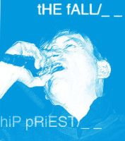 The Fall, Hip Priest. by rosie-etc