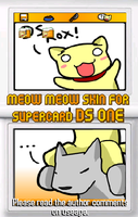 DS ONE meow meow OS Skin by NCH85