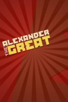 Alexander the Great 1.2 by Murderotica024