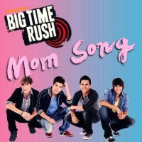 Big Time Rush CD Cover - The Mom Song by xNiciCupcake