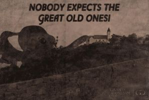 Nobody expects the Great Old Ones by GrandGuignolBudapest