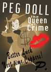 Peg Doll: The Queen of Crime by BreakoutKid