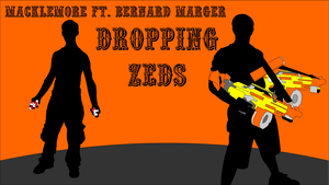 Dropping Zeds Song Art by Recycle-Or-Die