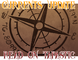 CURRENTS UPDATE by Dottea