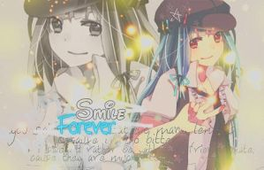 Smile Forever {Out} by Chica-Otaku