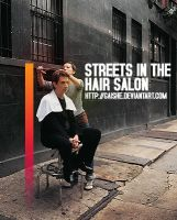 Streets in the hair salon by Gaishe