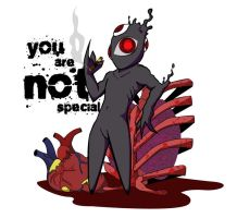 You are not special by Matarel