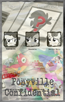 MLP : Ponyville Confidential - Movie Poster by pims1978