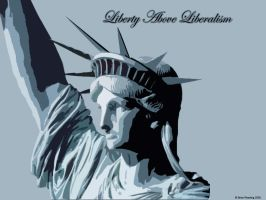 Liberty Above Liberalism by bloodmyst