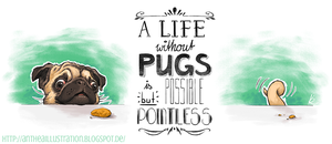 pugs life by Anthea-Papillon