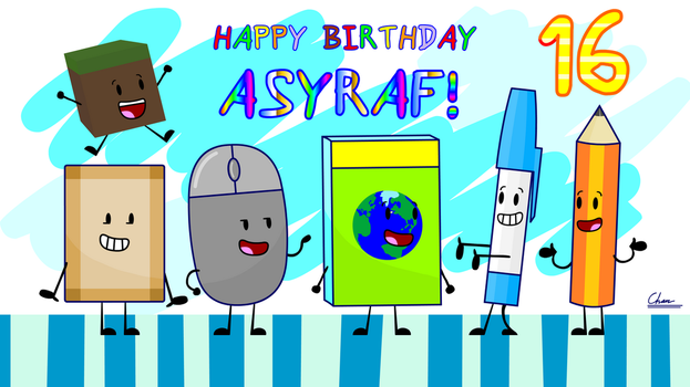 Happy Birthday, Asyraf! by HuangIslandOfficial