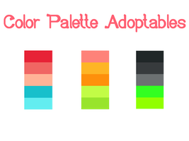 Color Palette Adoptables ~ [Closed] by Evehist